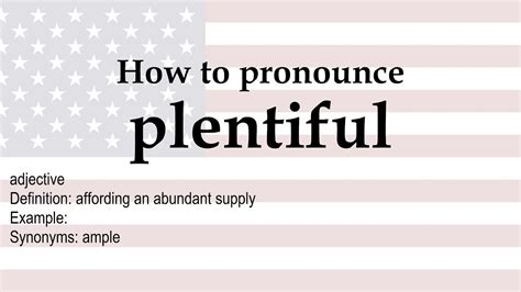 How to pronounce 'plentiful' + meaning - YouTube