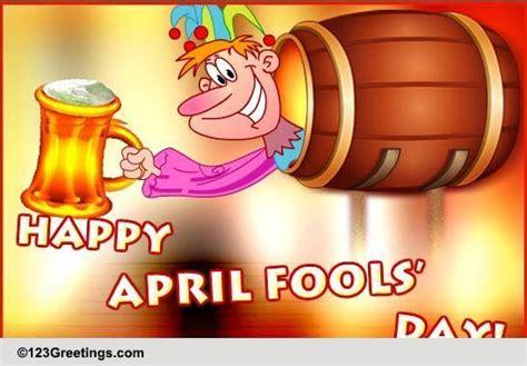 april fools day drink  happy april fools day ecards