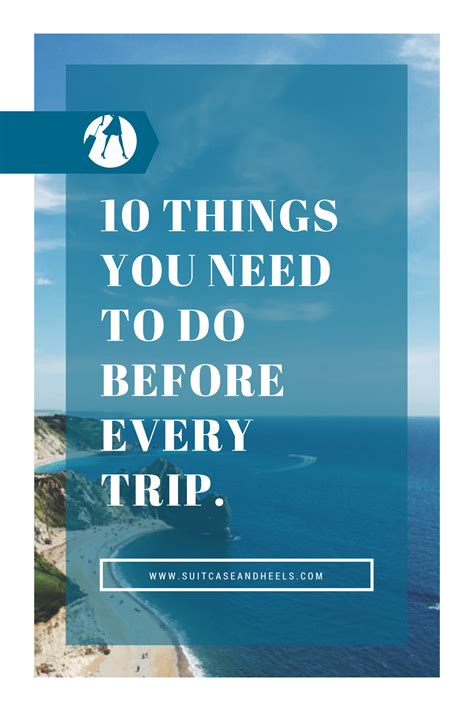 10 Things You Should Do Before Every Trip