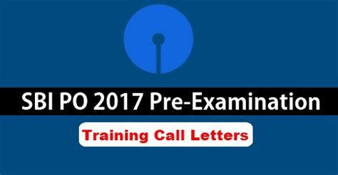 Sbi Po 2017 Preexam Training Call Letters