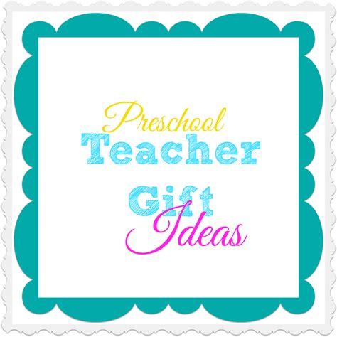preschool gift ideas what does 998 | Preschool Teacher Gift Ideas