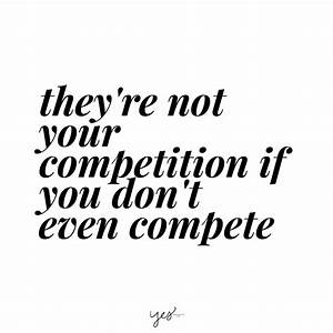 Motivational Qu... Compete Love Quotes