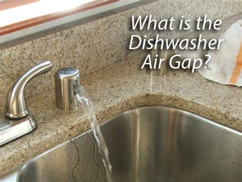 kitchen sink dishwasher vent what is a dishwasher air gap appliance repair specialists 5705
