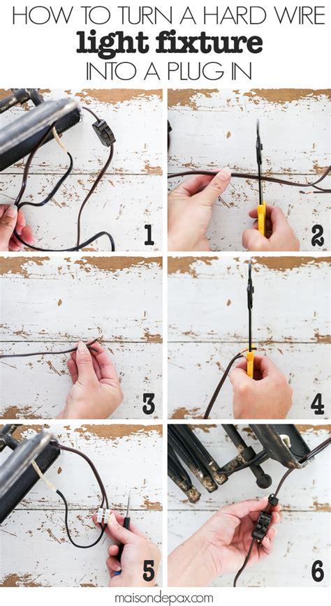 turn  hard wire light fixture   plug