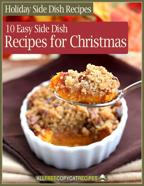 quot holiday side dish recipes 10 easy side dishes for