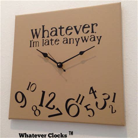 Whatever I M Late Anyway Uhr by For The Adults It I M Late From Jennimo On Etsy