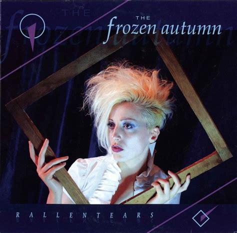 The Frozen Autumn Rallentears  Ver Sacrum
