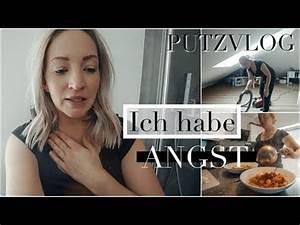 Motivation Zum Putzen : ich habe ngste i real talk i motivationsvideo zum putzen ~ A.2002-acura-tl-radio.info Haus und Dekorationen