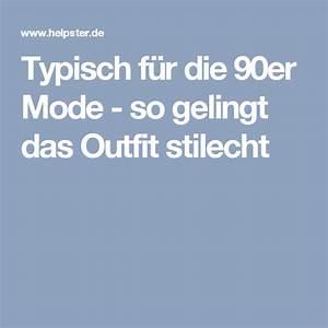 90er Mode Typisch : typisch f r die 90er mode so gelingt das outfit stilecht mottowoche in 2019 90er mode ~ Frokenaadalensverden.com Haus und Dekorationen