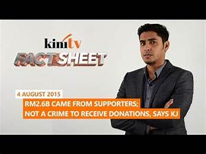 Fact Sheet - August 4: RM2.6bil came from supporters, says ...