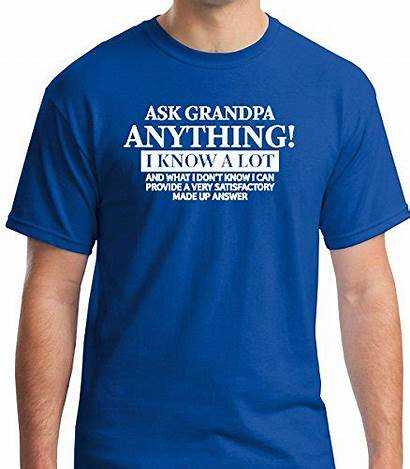 Short Grandpa Funny Ask Allure Tshirt Anything