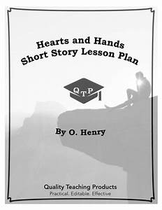 Hearts And Hands By O  Henry Lesson Plan