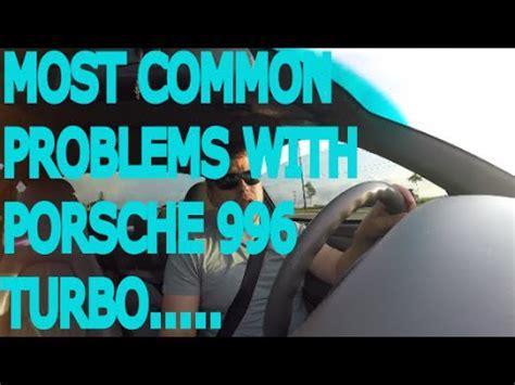 common problems   porsche  turbo youtube