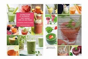 Jus Avec Extracteur : recette jus de fruit avec extracteur ustensiles de cuisine ~ Melissatoandfro.com Idées de Décoration