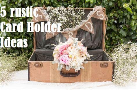 5 Rustic Wedding Card Holder Ideas