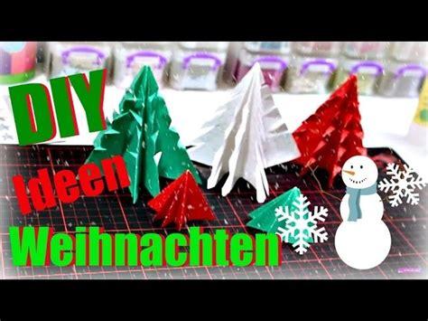Weihnachtsdeko Selber Basteln Aus Papier by Weihnachten Basteln Tannenbaum Basteln Mit Papier