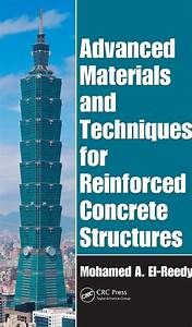 Advanced Materials And Techniques For Reinforced Concrete