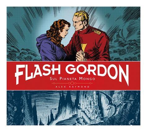 Tre Volumi Per Festeggiare Gli 80 Anni Di Flash Gordon