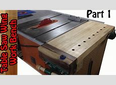 TableSaw Wing Work bench build #1 YouTube