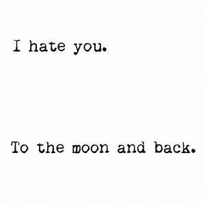 I Hate U Quotes | I Hate U Sayings | I Hate U Picture Quotes