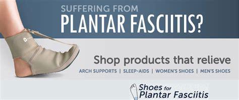 store shoes  plantar fasciitis