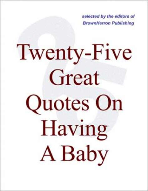 baby quotes  sayings quotesgram