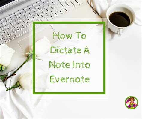 how to dictate on iphone how to dictate into evernote from your iphone