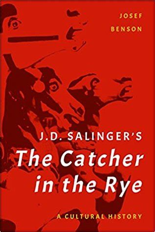 jd salingers  catcher   rye  cultural history