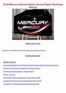 96 03 Mercury Optimax Master Service Repair W By
