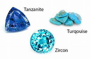 December Birthstones: Topaz, Turquoise and Zircon - Sing ...
