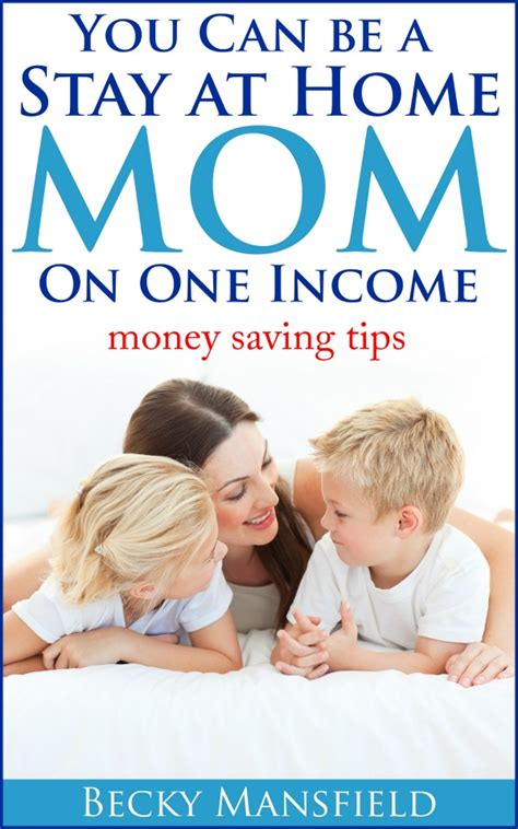 you can be a stay at home on one income