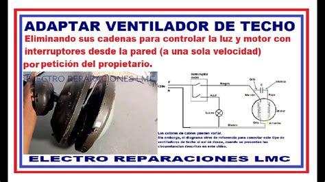 como conectar ventilador de techo con un interruptor de pared en vez de interruptores de