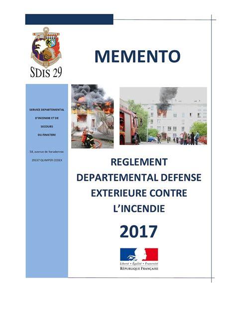 calam 233 o memento r 232 glement d 233 partemental de d 233 fense ext 233 rieure contre l incendie 2017