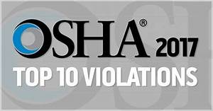 OSHA Top 10 2017 Violations and How They Affect Warehousing
