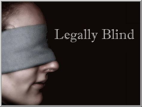 what is legally blind benjimerritt legally blind