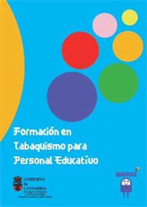 consejer 237 a de sanidad de cantabria manual de formaci 243 n en tabaquismo personal educativo