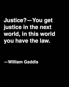 You get justice... Justice Vs Mercy Quotes
