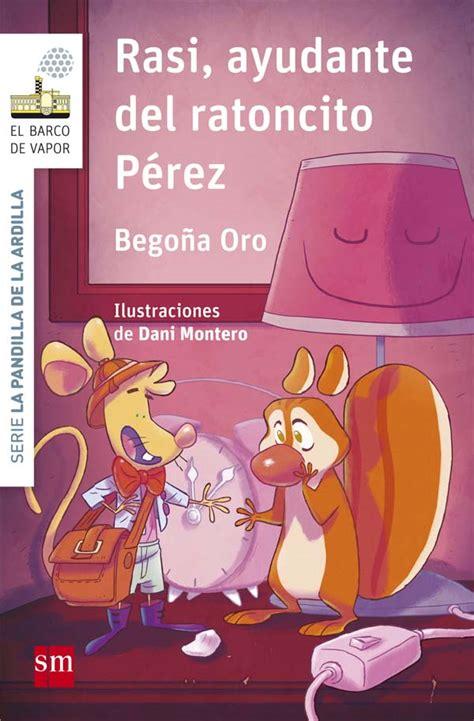 Barco De Vapor Rasi by Rasi Ayudante Ratoncito P 233 Rez Literatura Infantil Y