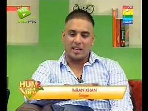 Imran khan (singer) - Hum 2 Humara Show - part 1 - YouTube