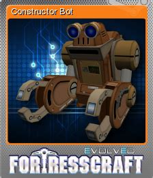 We did not find results for: FortressCraft Evolved! - Constructor Bot | Steam Trading Cards Wiki | FANDOM powered by Wikia