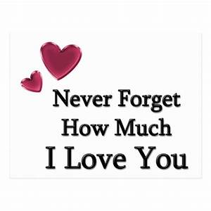 Best love Quotes About love Sayings Never Forget How Much ...