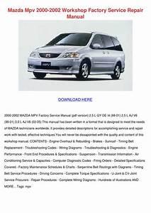 Mazda Mpv 2000 2002 Workshop Factory Service By Mindy