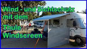 Markise Für Wohnmobil : thule windscreen windschutz markise und sichtschutz f r das wohnmobil youtube ~ A.2002-acura-tl-radio.info Haus und Dekorationen