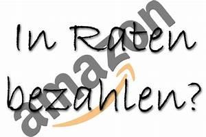Zahlen Auf Rechnung Amazon : amazon ratenzahlung artikel in raten bezahlen rechnung ~ Themetempest.com Abrechnung