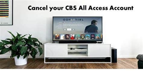Cancel Your Cbs All Access Account