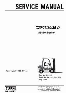 Clark Forklift C20  25  30  35 D  Isuzu Engine  Service