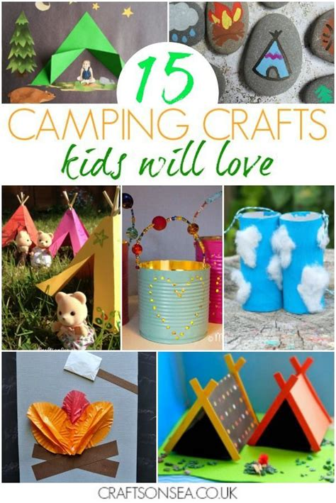 15 fantastic camping crafts for crafts and 315 | 13164e51a950474c0fd4a9c6dc07d2f8