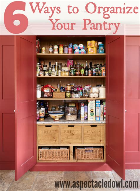organize your kitchen pantry 6 ways to organize your pantry a spectacled owl 3783