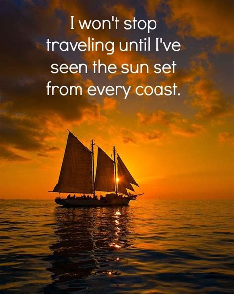 Boat Travel Quotes by 15 Inspiring Quotes That Will Make You Want To Travel The