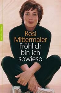 Rosi Mittermaier Adresse : rosi mittermaier fr hlich bin ich sowieso ~ Lizthompson.info Haus und Dekorationen